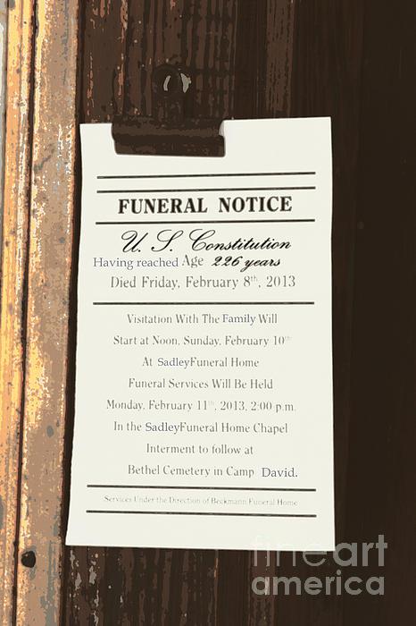 Constitution Photograph - Constitution Death Notice by Joe Jake Pratt
