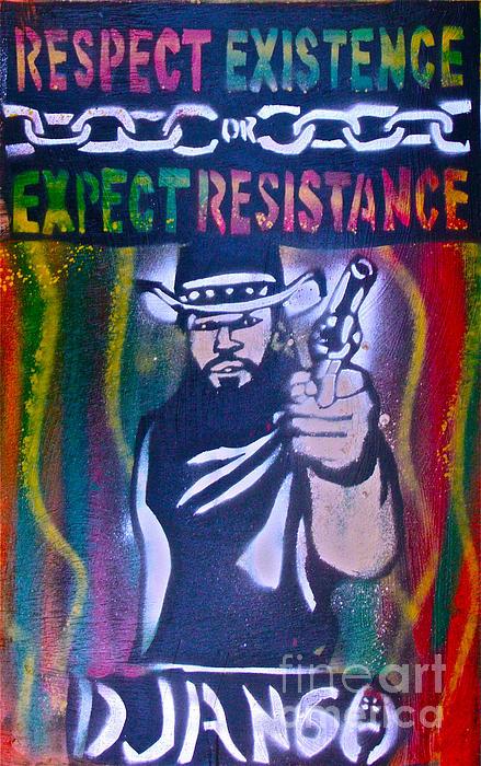 Hip Hop Painting - Django Rasta Resistance by Tony B Conscious