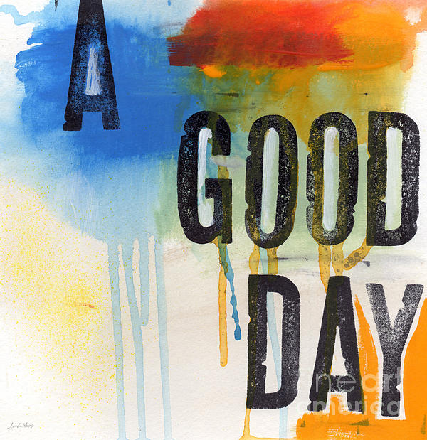 Abstract Mixed Media - Good Day by Linda Woods