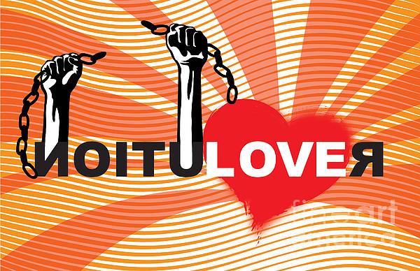 Love Digital Art - Graffiti Style Illustration Slogan Love Revolution by Sassan Filsoof
