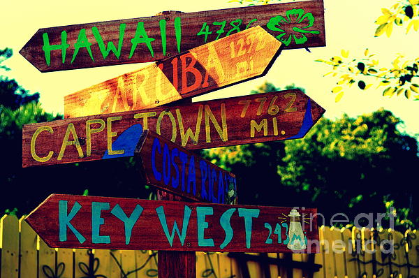 Directions Photograph - How Far Is It To Key West by Susanne Van Hulst