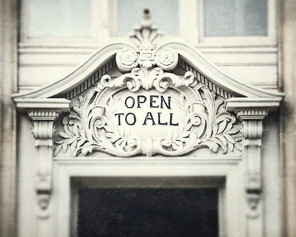 Sign Photograph - Open To All by Lisa Russo