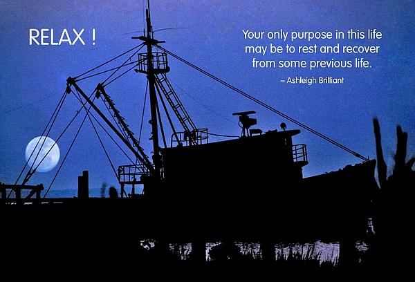 Quotation Photograph - Relax by Mike Flynn