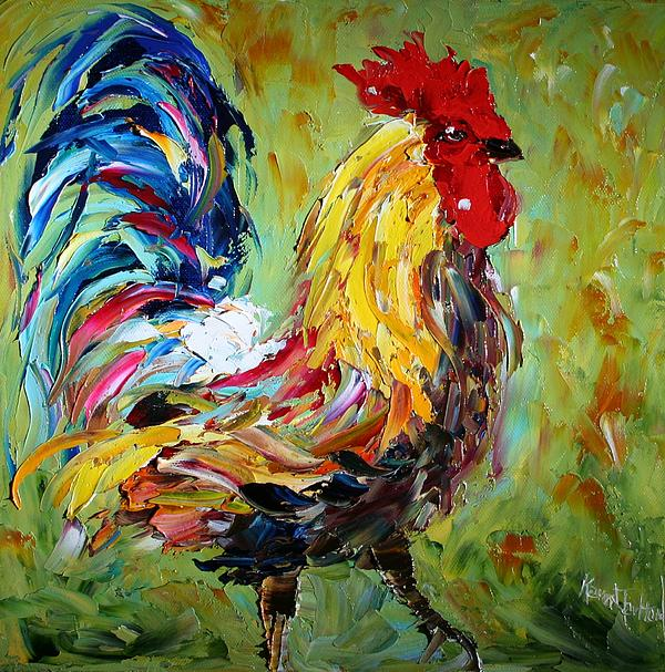 Rooster Painting - The Rooster by Karen Tarlton
