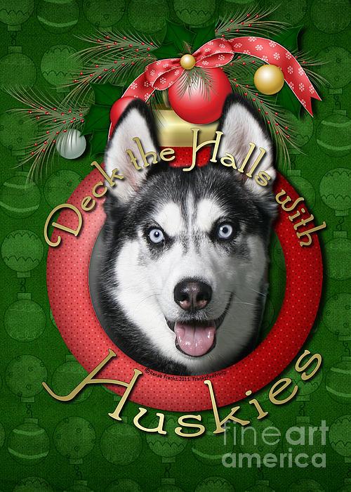 Siberian Husky Digital Art - Christmas - Deck The Halls With Huskies by Renae Laughner