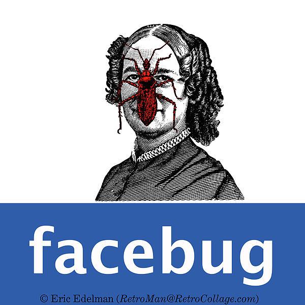Digital Collage Digital Art - Facebug For Women by Eric Edelman