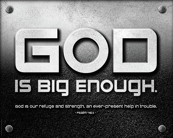 Strength Mixed Media - God Is Big Enough - 2 by Shevon Johnson