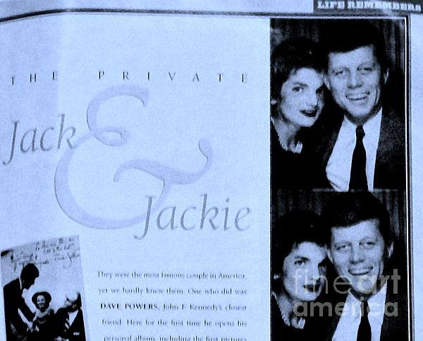 Photograph Photograph - Jack And Jackie In Life Magazine by Marsha Heiken