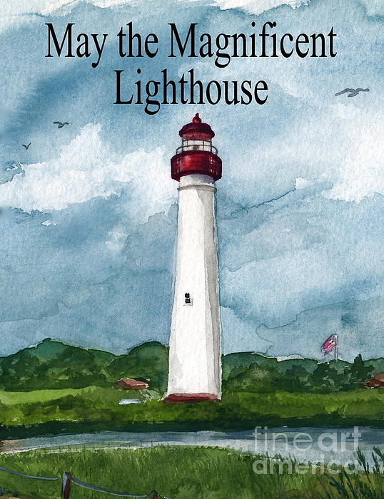 Cape May Lighthouse Painting - May The Magnificent Lighthouse  by Nancy Patterson