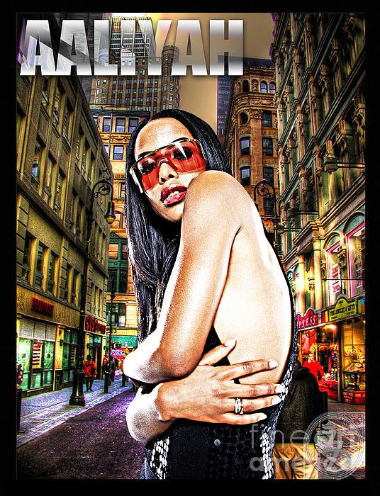 Aaliyah Digital Art - Street Phenomenon Aaliyah by The DigArtisT
