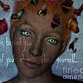 Leave Behind You All Of Your Ideas About Yourself by Barbara Orenya