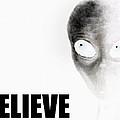 Alien Grey - Believe Inverted by Pixel Chimp