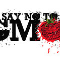 Say No To Gmo Graffiti Print With Tomato And Typography by Sassan Filsoof