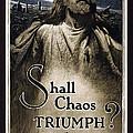 Shall Chaos Triumph - W W 1 - 1919 by Daniel Hagerman