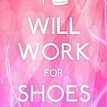 Will Work For Shoes by Daryl Macintyre