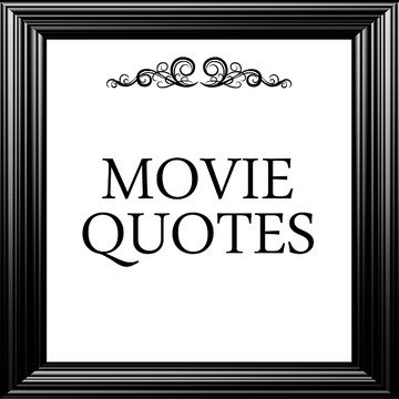 Movie Quotes Collection