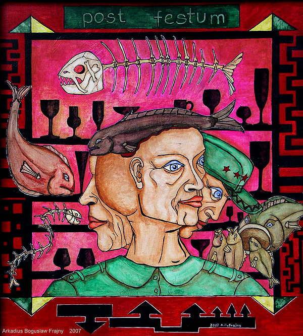 Pub Painting - - Post Festum - by Frajny Arkadius Boguslaw