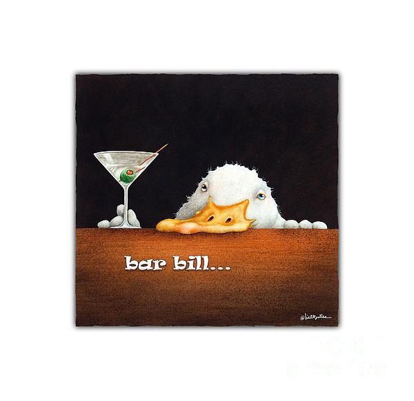 Will Bullas Painting - Bar Bill... by Will Bullas