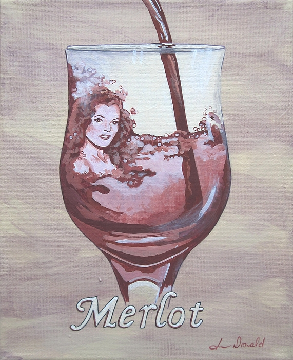 Wine Painting - A Day Without Wine - Merlot by Jennifer  Donald