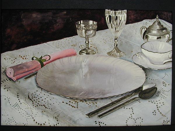 Dinnerware Painting - A Place Setting by Dwight Williams