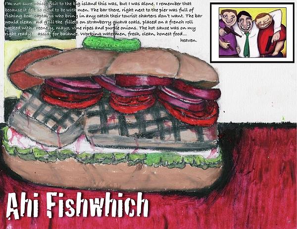 Drearp Painting - Ahi Fishwich by Billy Knows