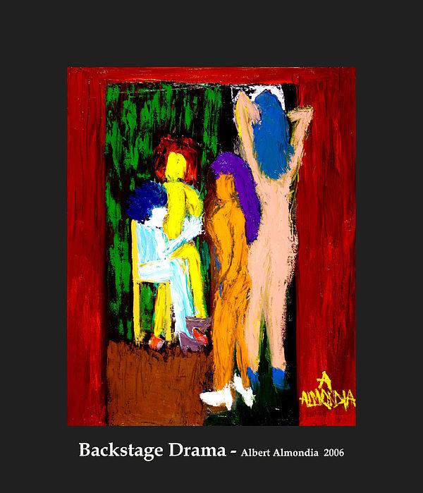 Femininity Painting - Backstage Drama by Albert Almondia