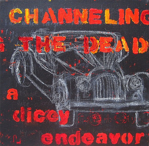 Channelling Painting - Channelling The Dead A Dicey Endeavor by Natalie Mae Richards