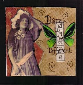 Vintage Mixed Media - Dare To Be Different by Cheryl Strait