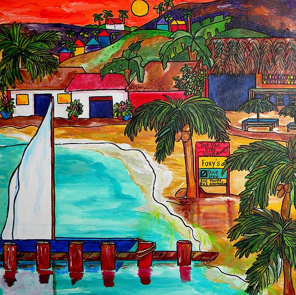 Jost Van Dyke Painting - Foxys At Jost Van Dyke by Patti Schermerhorn