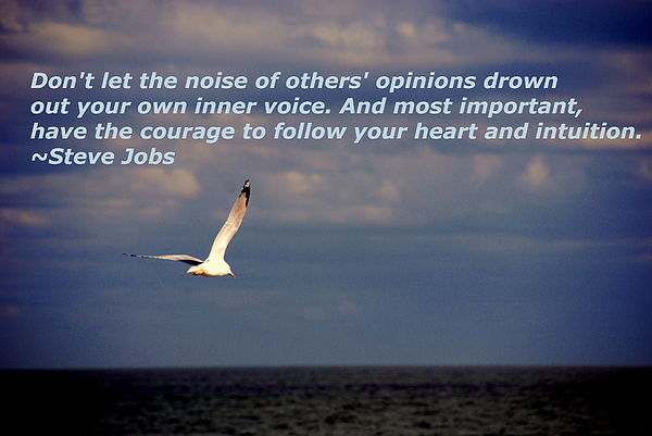 Steve Jobs Photograph - Have The Courage To Follow Your Heart by Susanne Van Hulst