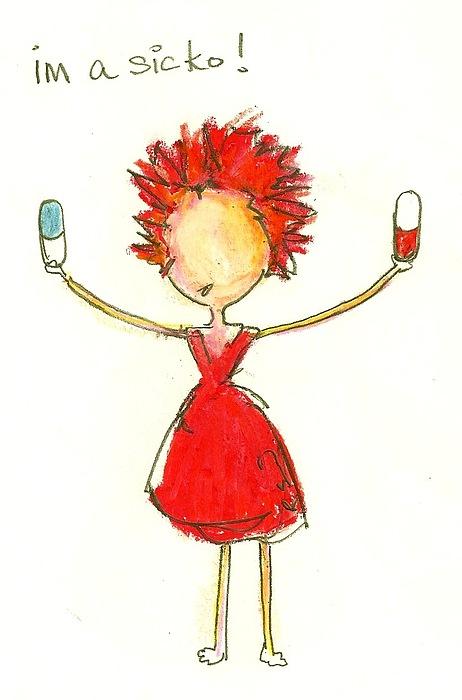 Girl Drawing - Im A Sicko by Ricky Sencion