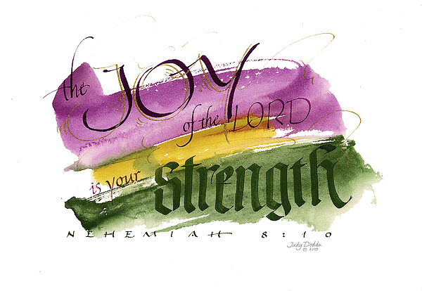 Bible Painting - Joy Strength II by Judy Dodds