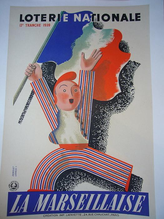 Patriotism Print - Loterie Nationale-la Marseillaise by Derouet