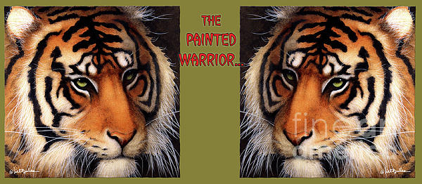 Bengal Tiger Painting - Painted Warrior... by Will Bullas