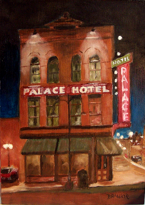 Cityscape Painting - Palace Hotel by Bill Brauker