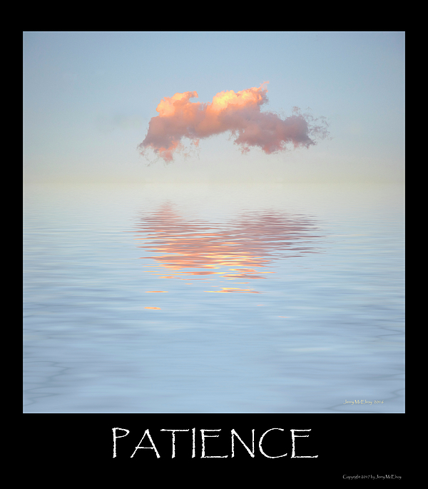 Cloud Photograph - Patience by Jerry McElroy