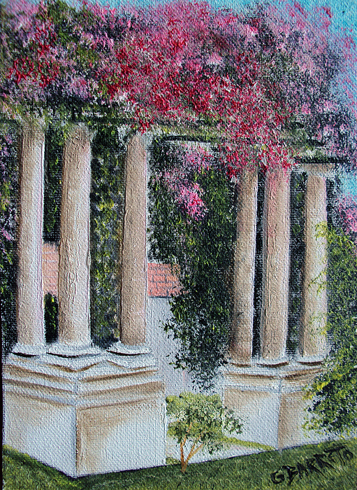 Pillars In The Garden Painting by Gloria E Barreto Rodriguez