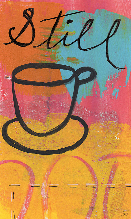 Coffee Painting - Still by Linda Woods