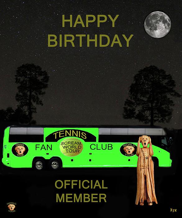Scream World Tour Mixed Media - The Scream World Tour Tennis Tour Bus Happy Birthday by Eric Kempson