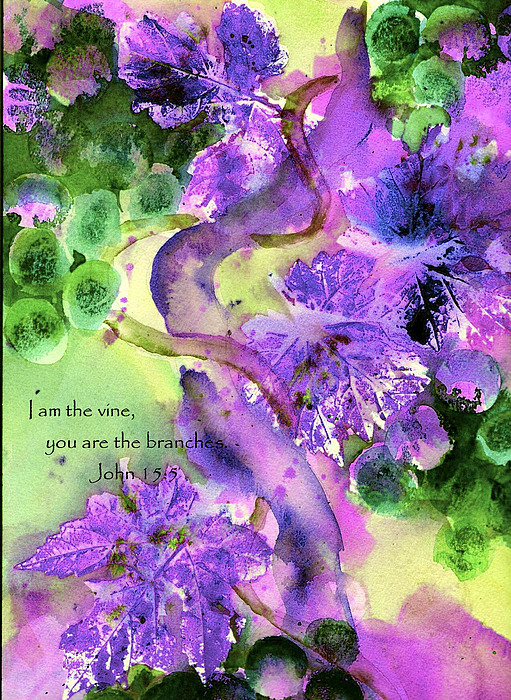 Scripture Painting - The Vine by Anne Duke
