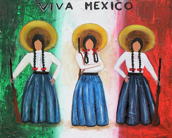 Mexico Painting - Viva Mexico by Sonia Flores Ruiz