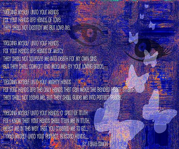 Fania Simon Mixed Media - Yielding Myself Unto Your Hands by Fania Simon