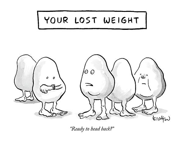 Your Lost Weight Drawing by Robert Leighton