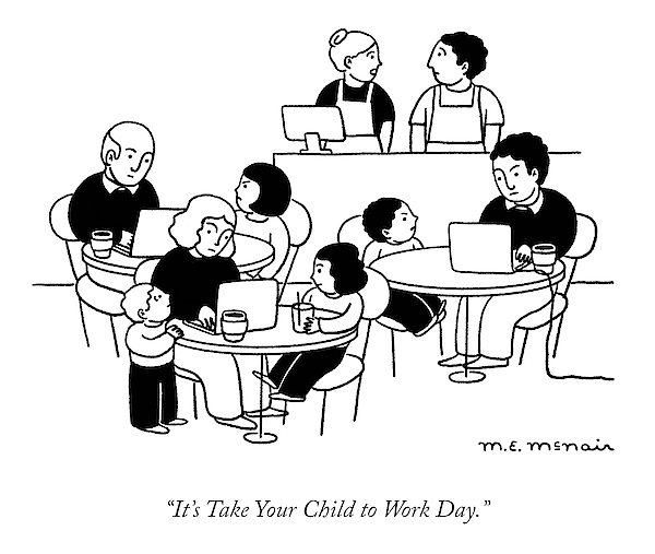 Take Your Child To Work Day Drawing by Elisabeth McNair
