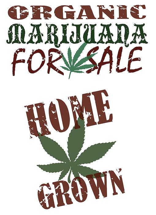 Marijuana For Sale, Home Grown, Organic Drawing by KeithBishop