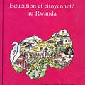Book Cover Education Et Citoyennete Au Rwanda by Emmanuel Baliyanga