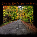 Country Roads Take Me Home by Joanne Coyle