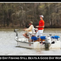 A Bad Day Fishing . . . by Gary Adkins