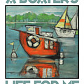 A Boaters Life Poster by Tim Nyberg