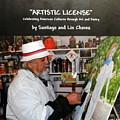 Artistic License  Volume One by Santiago Chavez